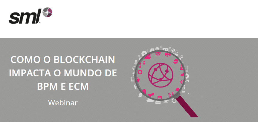 Blockchain + BPM + ECM