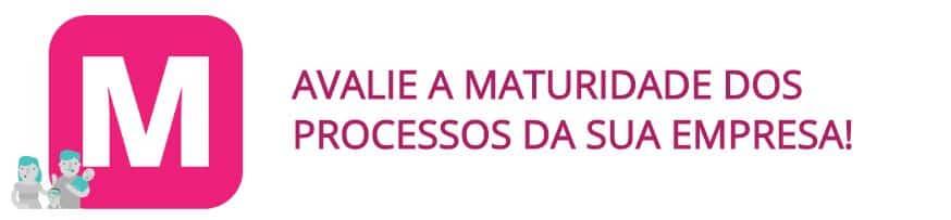 Avaliação de maturidade de processos