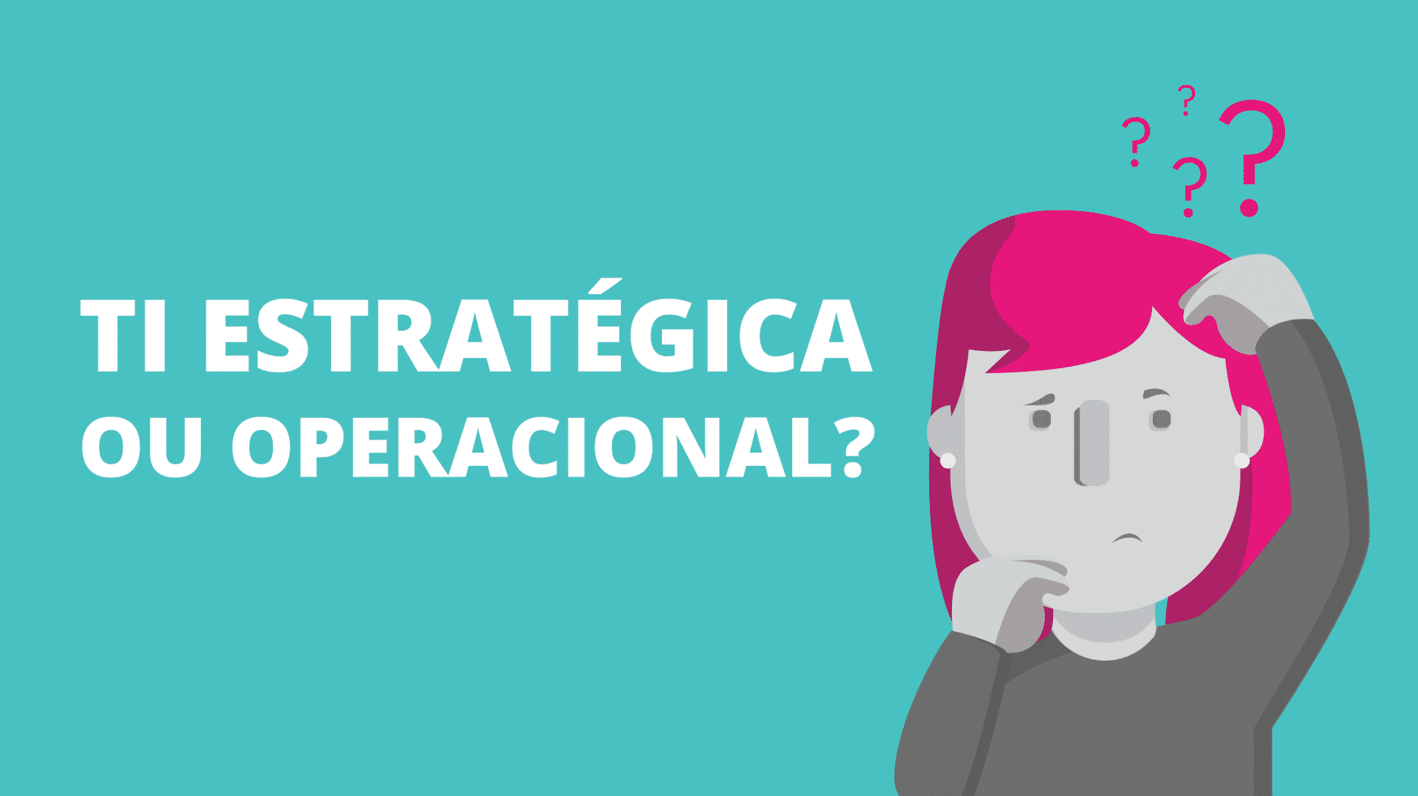 TI_estrategica_ou_operacional
