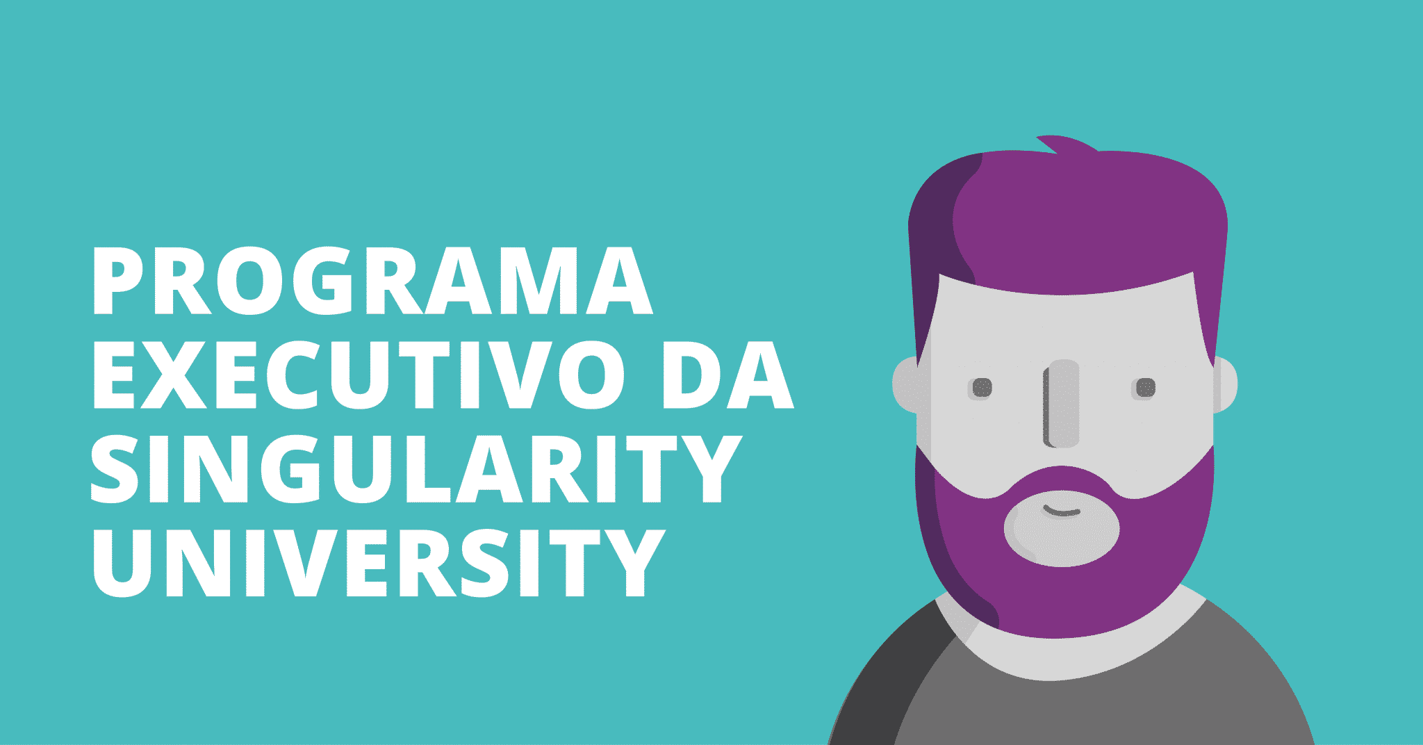 Programa Executivo da Singularity University