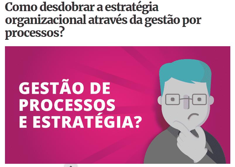 CGestão de processos e estratégia?