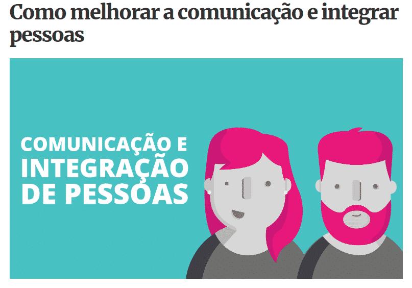 Comunicação e integração de pessoas: como fazer?