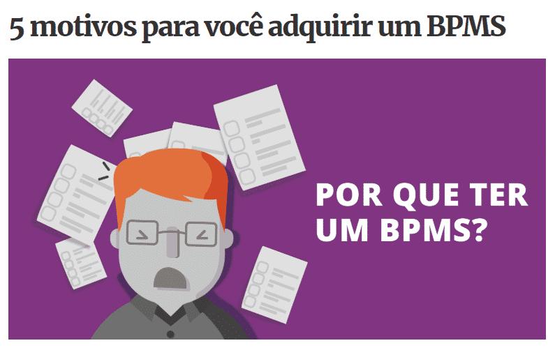 POr que ter um BPMS?