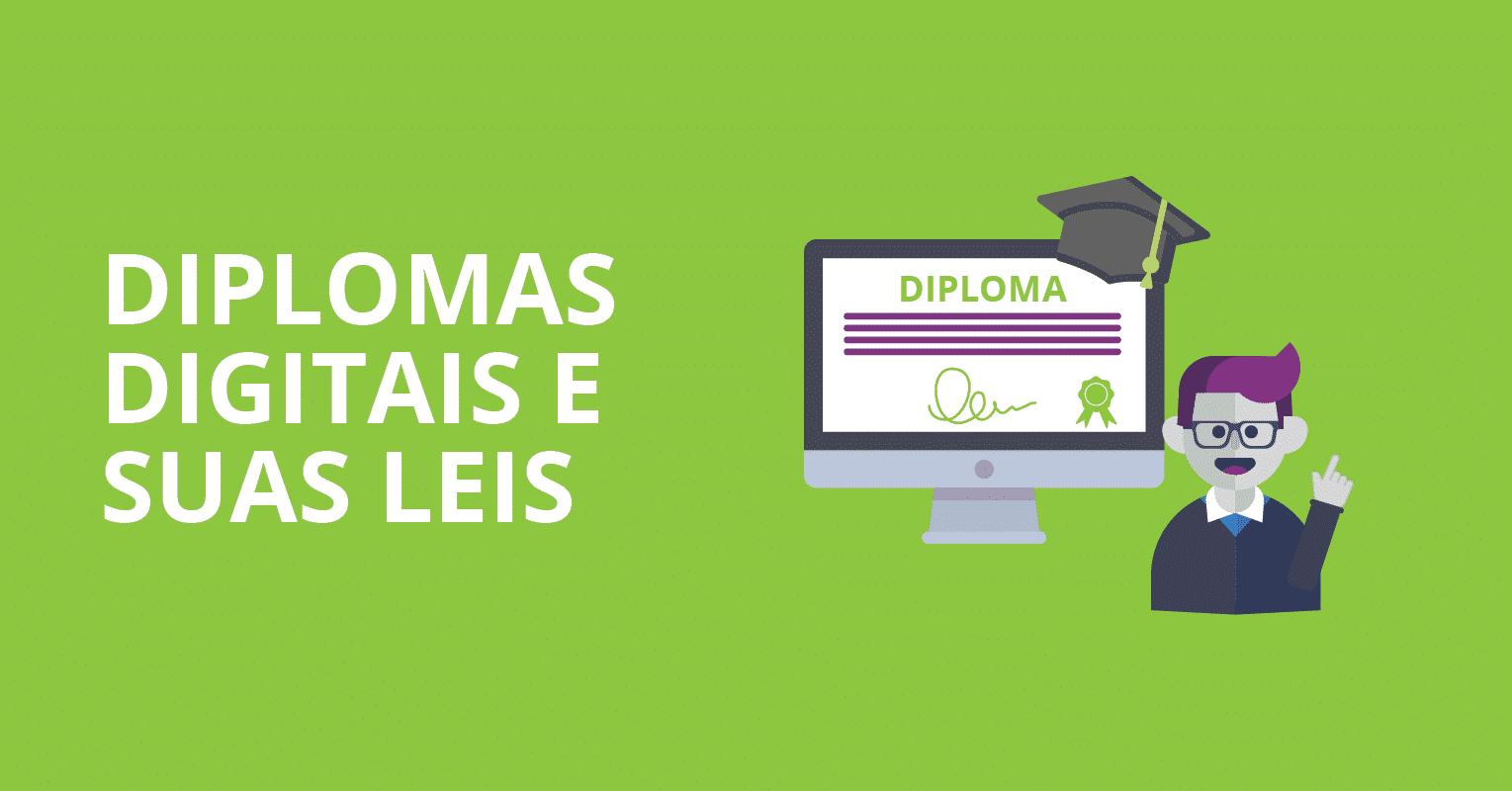 Diplomas digitais e seus leis