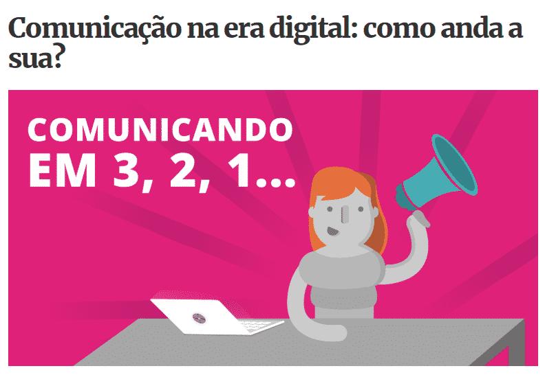 Comunicação na era digital: como anda a sua?