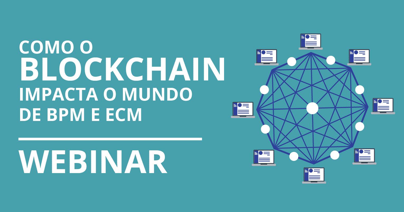 Como blockchain impacta BPM e ECM