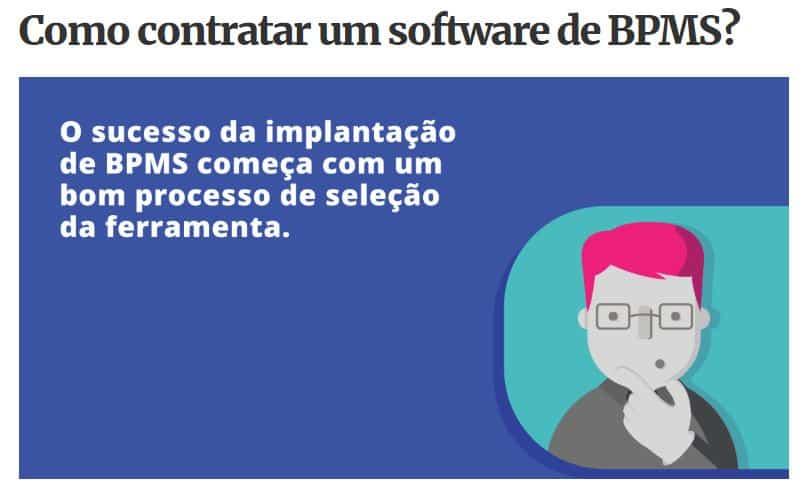 Como contratar um BPMS?