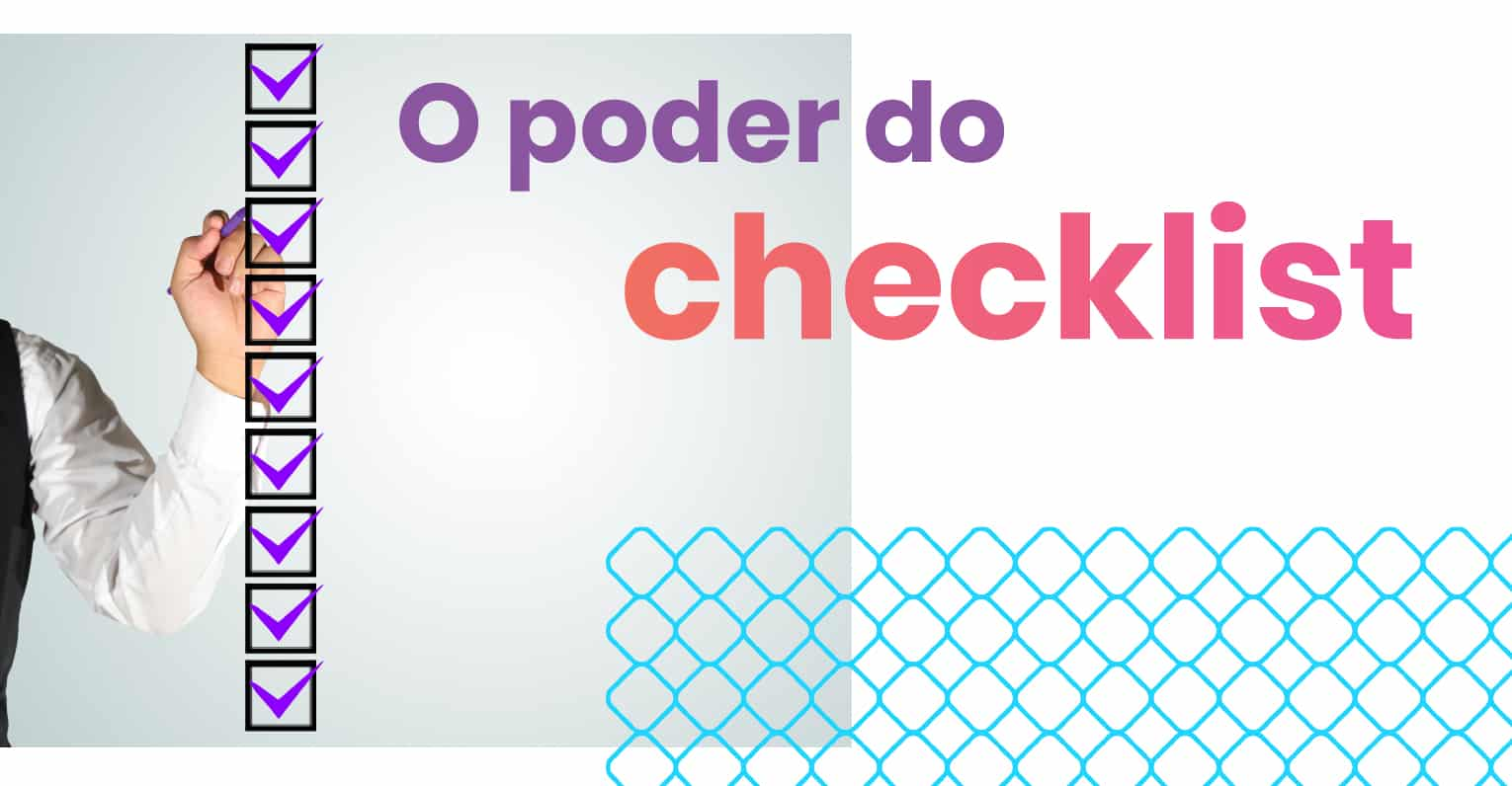 O poder do checklist