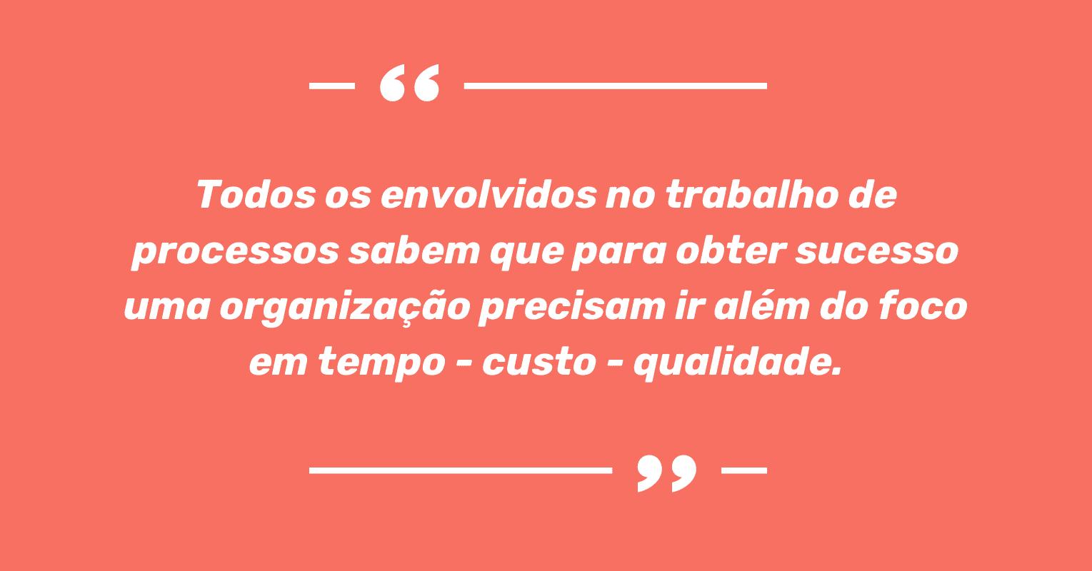 Frase de Viviane Hérica na Semana de Transformação de Processos