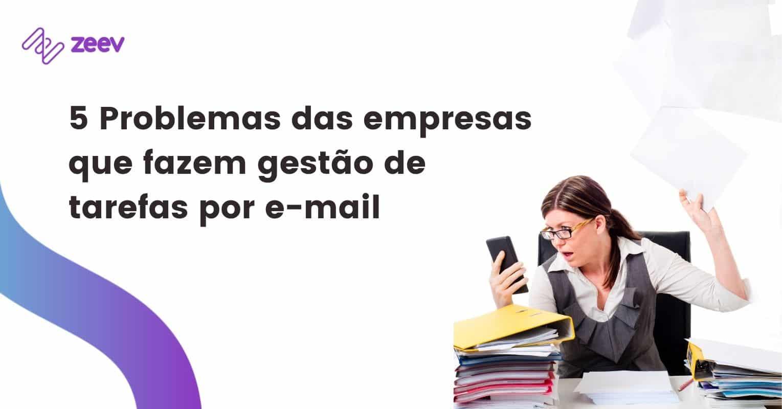 problemas da gestão de tarefas por e-mail